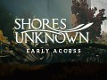 Shores Unknown - Early Access live on Steam, new trailer available