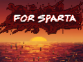 For Sparta - Itch Launch, Steam Page