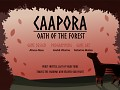 Caapora - Oath of the Forest, First Look!