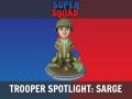 Trooper Spotlight: Sarge