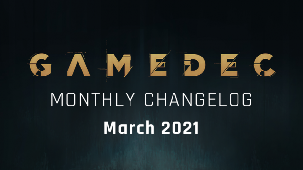 Monthly Changelog - March 2021