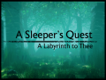 Now on Steam: A Sleeper's Quest: A Labyrinth to Thee