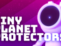 Tiny Planet Protectors- Teaser Trailer and Now Available to Wishlist!