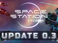 Space Station Tycoon - Content Update 3