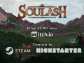 Soulash coming to Kickstarter!