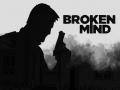 BROKEN MIND - Presentation