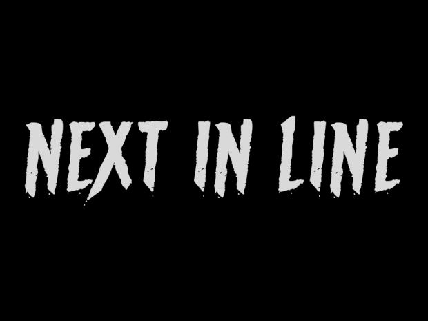 Progress update about Next in Line