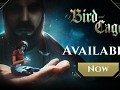 Of Bird and Cage - Out Now on Steam