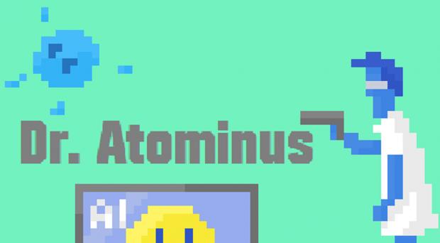 Dr. Atominus recent updates