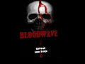 BLOODWAVE - Enter The Hell (Alpha Demo)