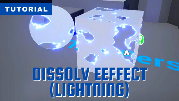Dissolve Effect (Lightning)
