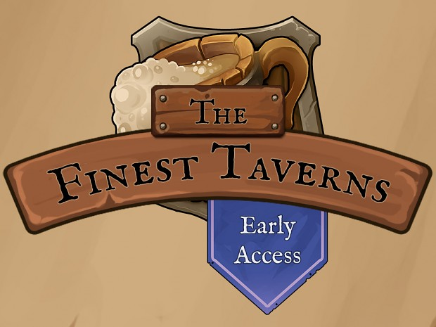 The Finest Taverns Early Access Release!