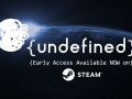 {Undefined} available on Steam NOW!