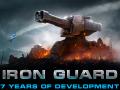 IRON GUARD - 7 years of development - Part 1