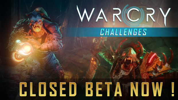 Closed Beta of Warcry: Challenges !