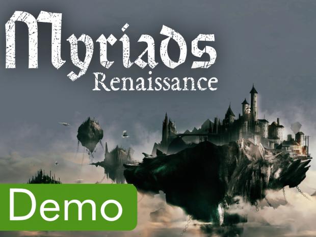 Myriads: Renaissance new Demo