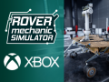 Rover Mechanic Simulator now available on Xbox!