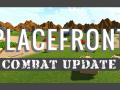 PLACEFRONT Combat Update Live!