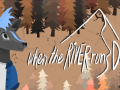 When The River Runs Dry - Our Brand New Game!