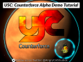 USC: Counterforce Alpha Demo Tutorial is available!