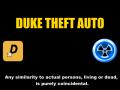 Duke Theft Auto Beta News Update