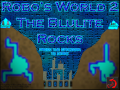 Features of Robo's World 2, The Blulite Rocks