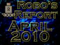 Robo's Report April 2010