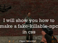 Hammer Tutorial - Fake killable npc in CSS