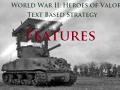 World War II: Heroes of Valor Text Based Strategy Features