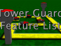 Complete list of features in Tower Guard