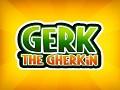 Introducing Gerk the Gherkin