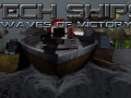 Tech Ships : Waves of Victory Alpha Delayed