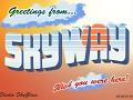 Skyway's First Trailer!