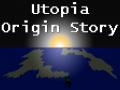 The origin of the Utopia remake