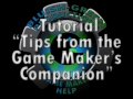 Tips from the Game Maker's Companion