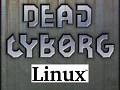 Dead Cyborg Linux version released
