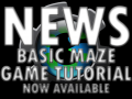 Basic Maze Game Lesson Complete Tutorial now available