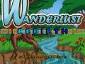 Wanderlust: Rebirth released on Desura!