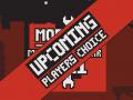 MOTY Players Choice - Upcoming