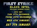 Black Intel First Strike Events