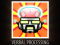 Verbal Processing Video!