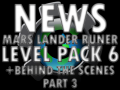 Mars Lander Level Pack 6 and Behind the Scenes Part 3