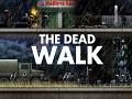 The Dead Walk - Teaser Trailer 2 available!