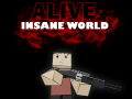 Alive Insane World