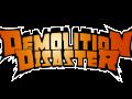 Demolition Disaster