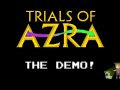 [OLD]Trials of Azra - Linux Demo v1.0