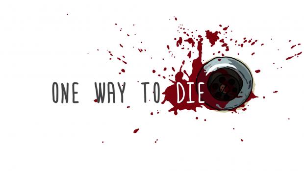 One Way To Die: Windows 64-Bit