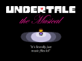 Undertale the Musical (early access)