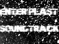 Soundtrack Enter Plast