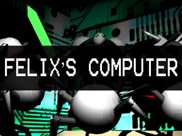 Felix's Computer